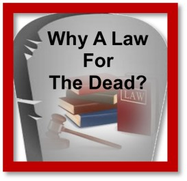 Why A Law For The Deceased2